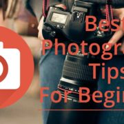 Best Photography Tips For Beginners